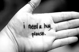 need hug